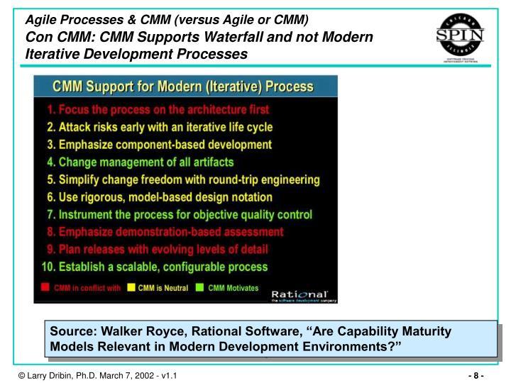 Agile Processes & CMM (versus Agile or CMM)