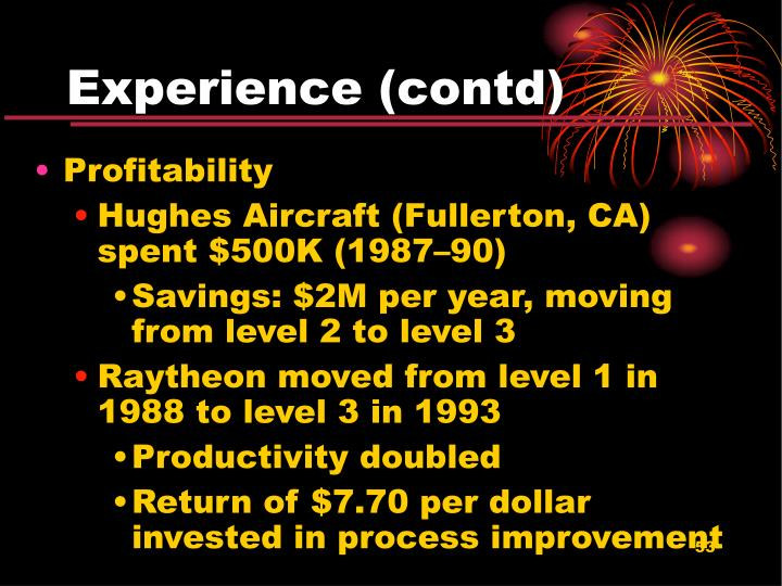 Experience (contd)