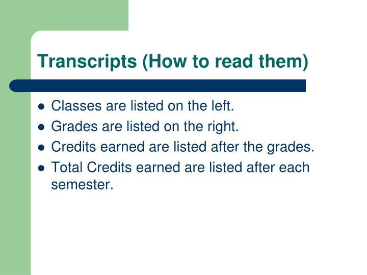 Transcripts (How to read them)