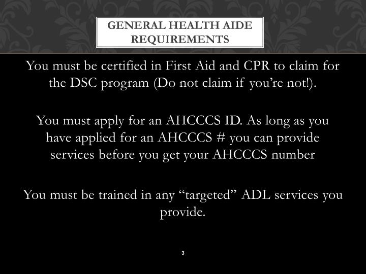 GENERAL HEALTH AIDE REQUIREMENTS