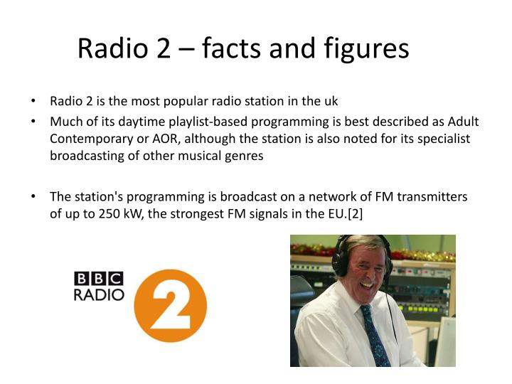 Radio 2 – facts and figures