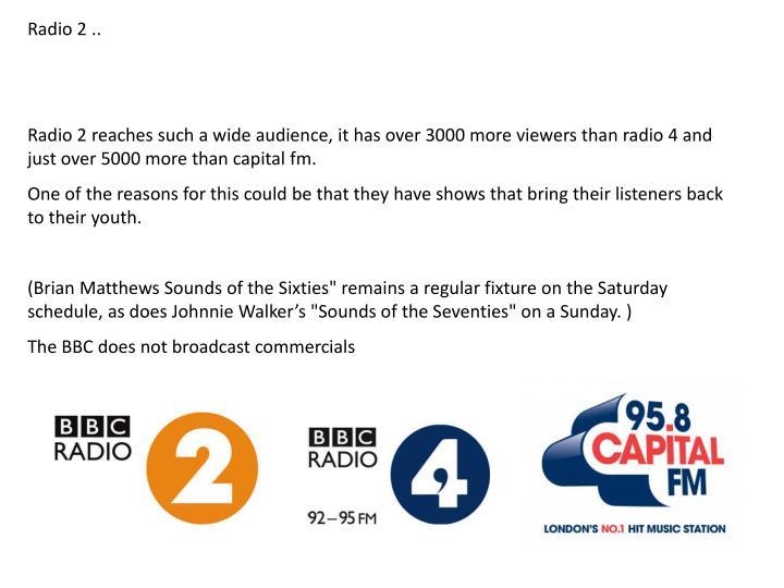 Radio 2 ..