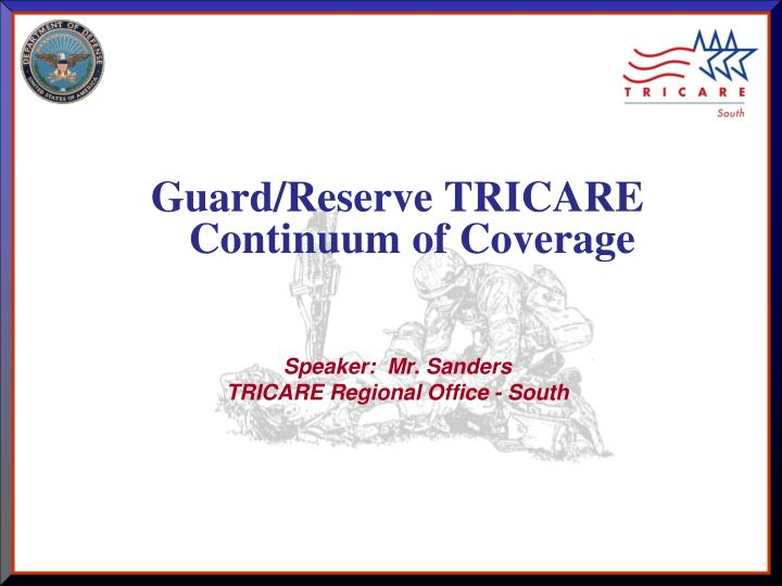 Guard/Reserve TRICARE Continuum of Coverage