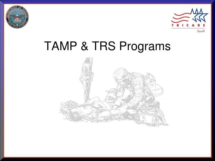 TAMP & TRS Programs