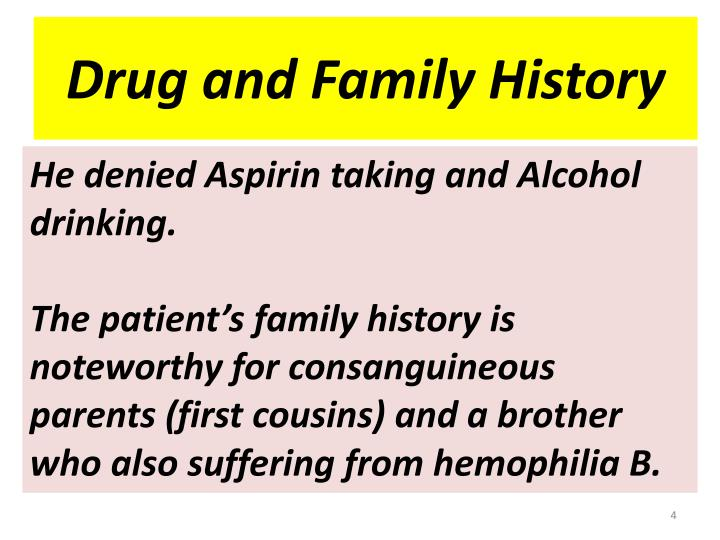 Drug and Family History