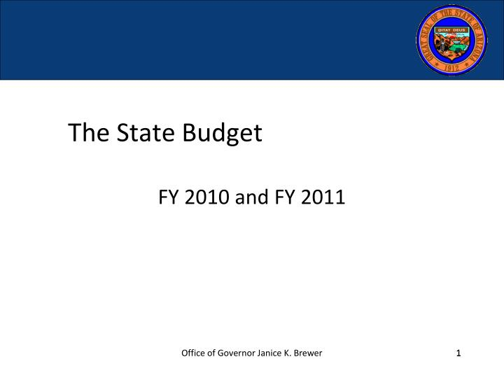 The state budget