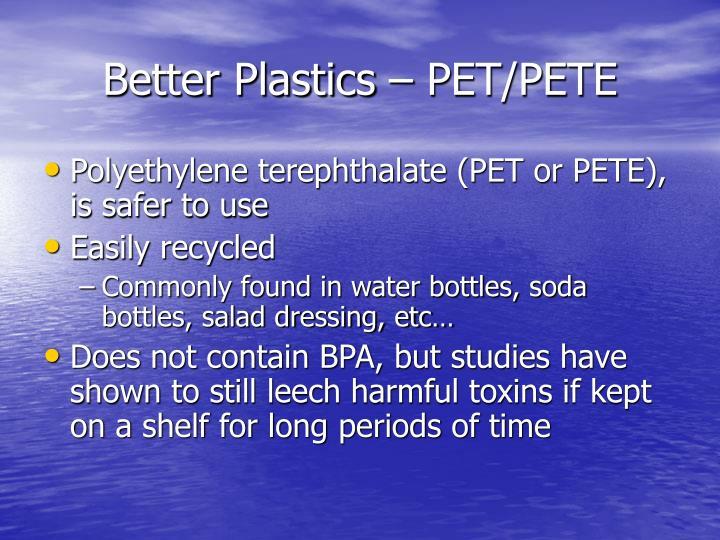 Better Plastics – PET/PETE