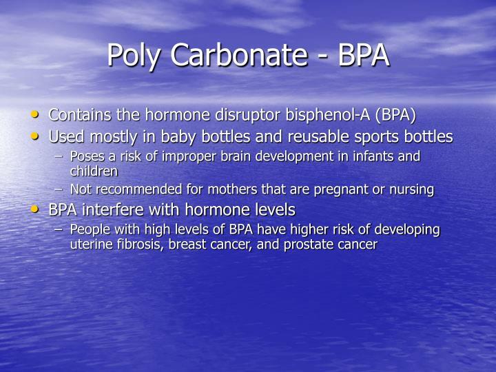 Poly Carbonate - BPA