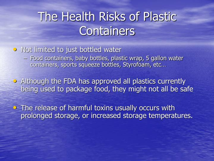 The Health Risks of Plastic Containers
