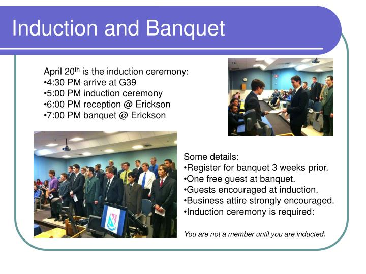 Induction and Banquet