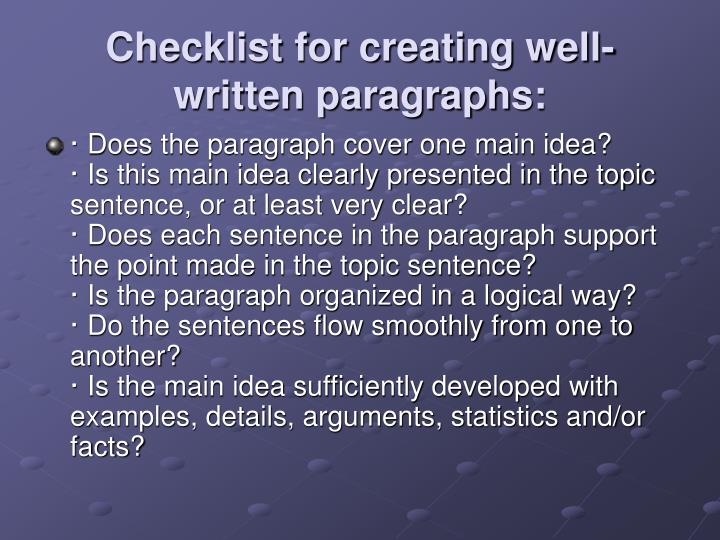 Checklist for creating well-written paragraphs:
