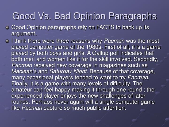 Good Vs. Bad Opinion Paragraphs