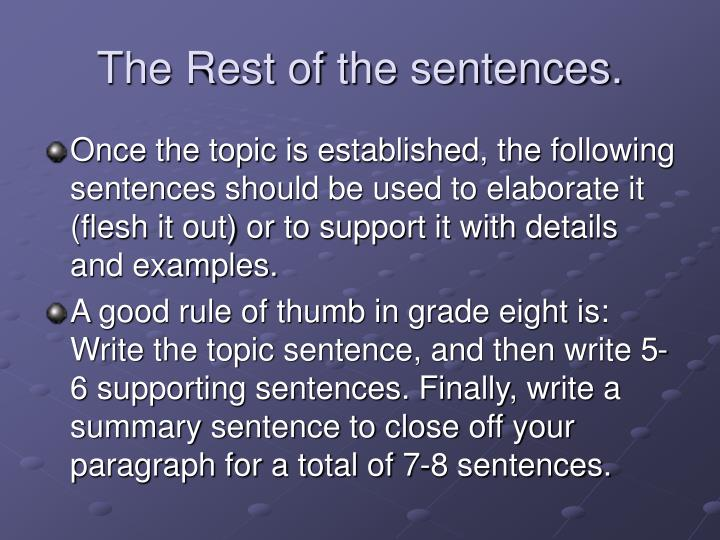 The Rest of the sentences.