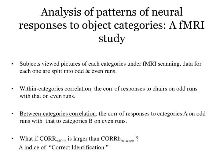 Analysis of patterns of neural responses to object categories: A fMRI study