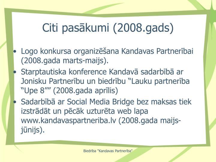 Citi pasākumi (2008.gads)