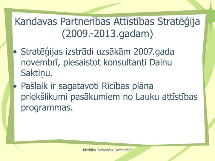 Kandavas Partnerības Attīstības Stratēģija (2009.-2013.gadam)