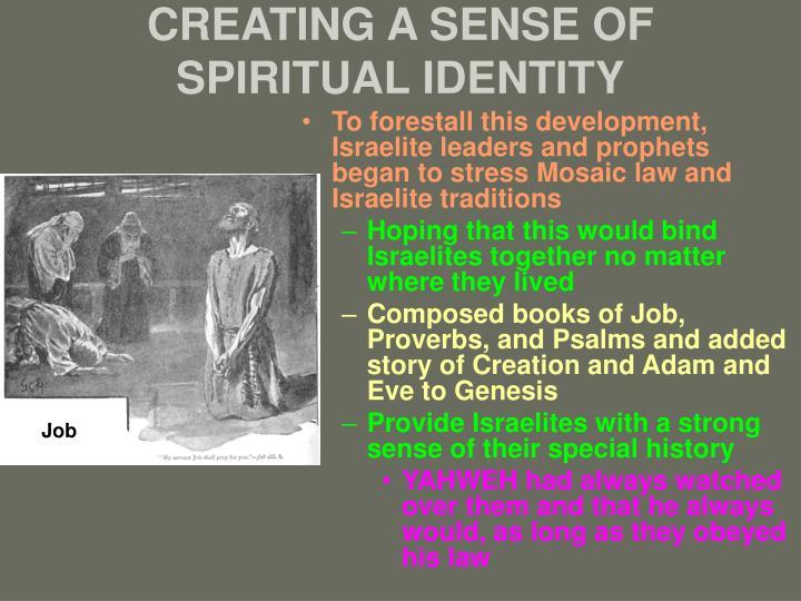 CREATING A SENSE OF SPIRITUAL IDENTITY