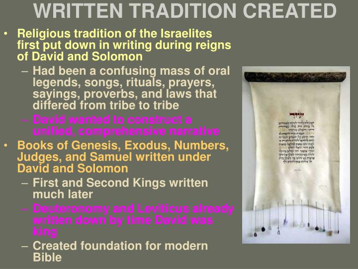 WRITTEN TRADITION CREATED