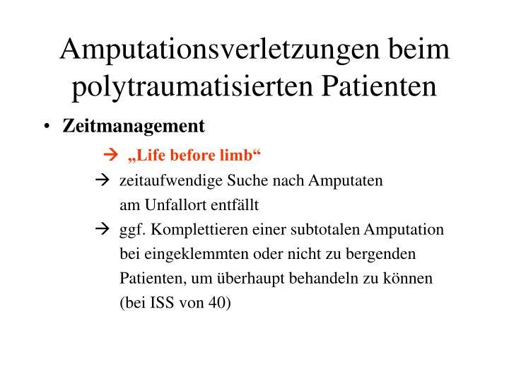 Amputationsverletzungen beim polytraumatisierten Patienten
