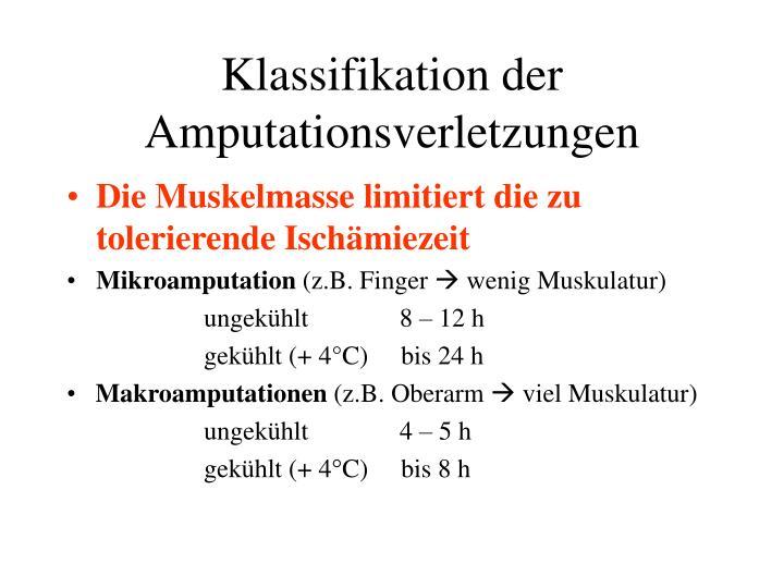 Klassifikation der Amputationsverletzungen
