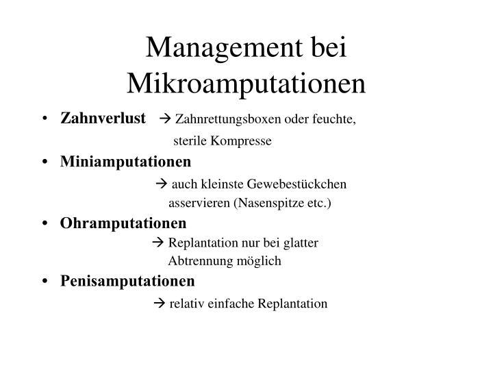 Management bei Mikroamputationen