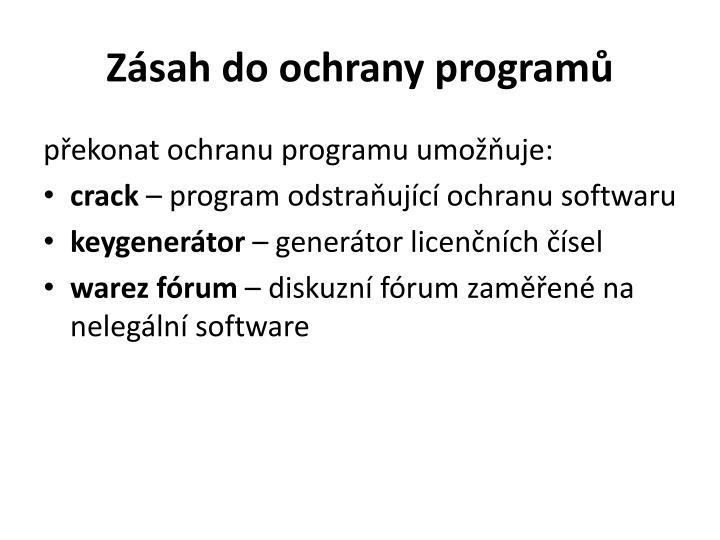 Zásah do ochrany programů