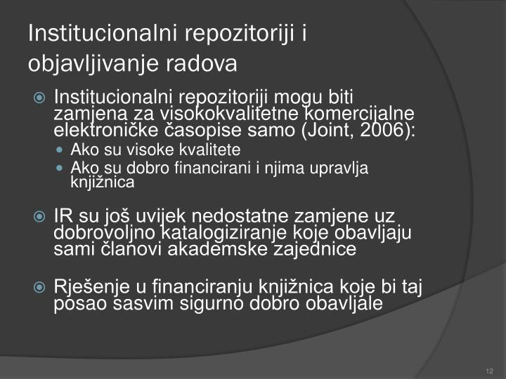 Institucionalni repozitoriji i objavljivanje radova