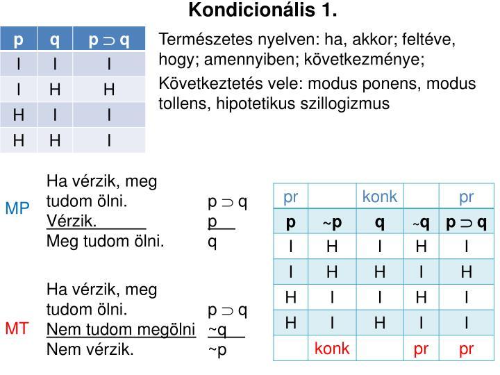 Kondicionális 1.
