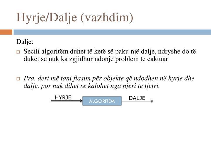 Hyrje/Dalje (vazhdim)