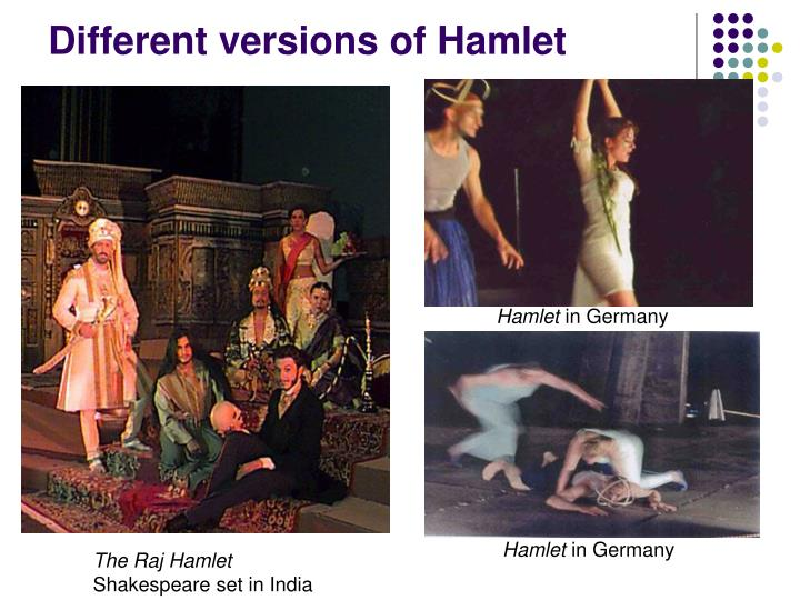 Different versions of Hamlet