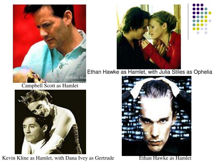 Ethan Hawke as Hamlet, with Julia Stiles as Ophelia