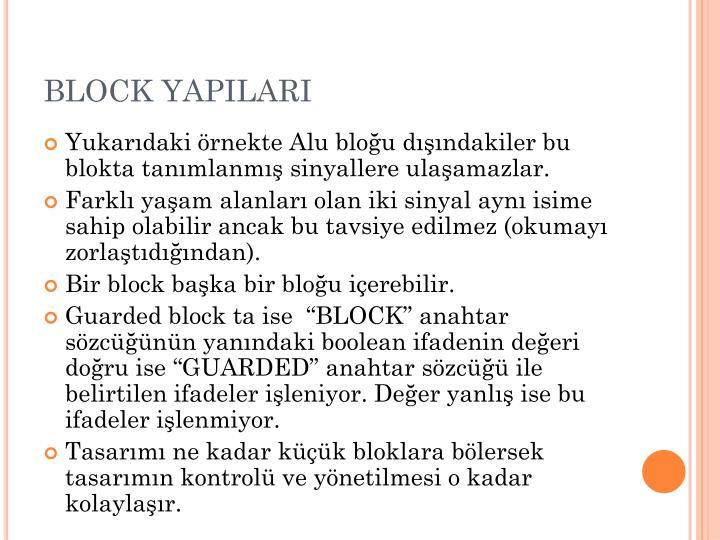 BLOCK YAPILARI