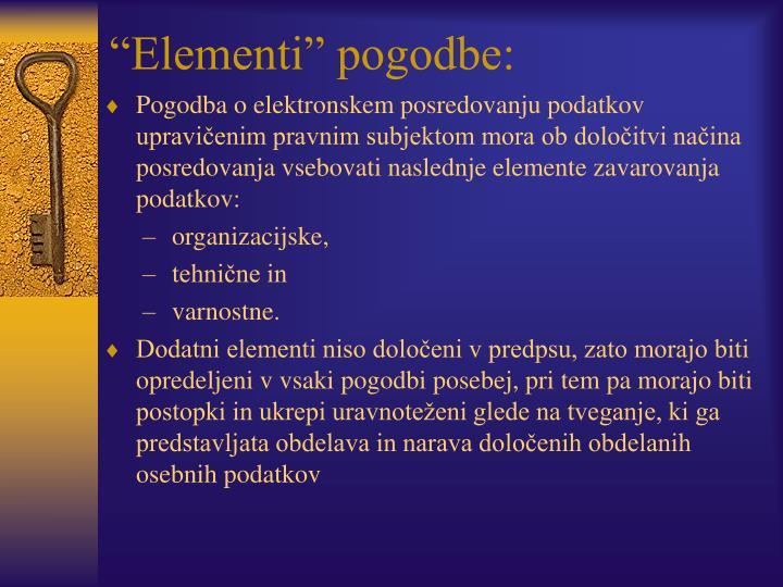 """Elementi"" pogodbe:"