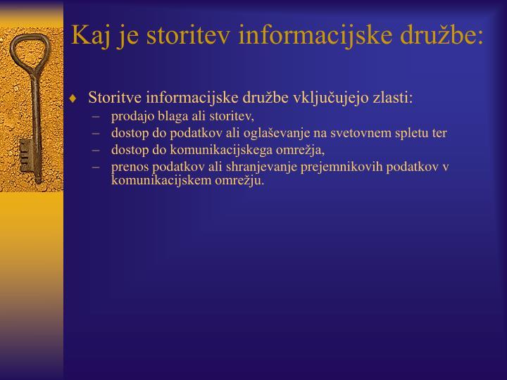 Kaj je storitev informacijske družbe: