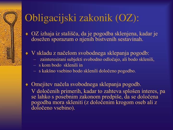 Obligacijski zakonik (OZ):