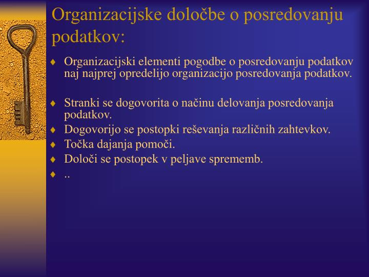Organizacijske določbe o posredovanju podatkov: