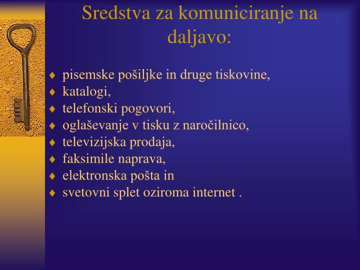 Sredstva za komuniciranje na daljavo: