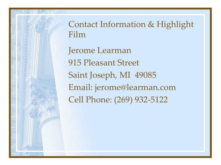 Contact Information & Highlight Film