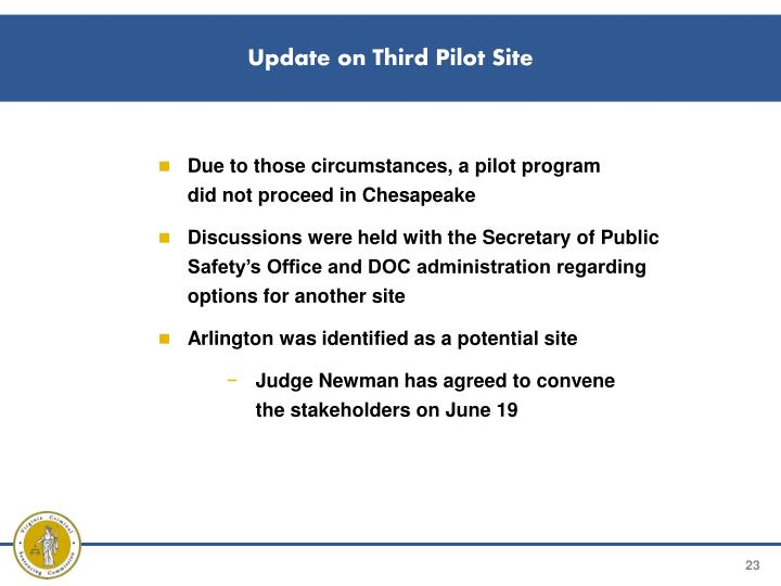 Update on Third Pilot Site