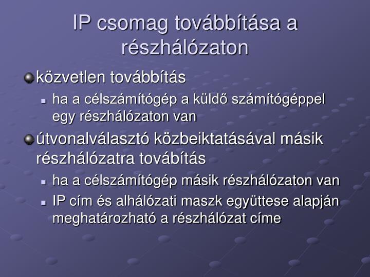 IP csomag továbbítása a részhálózaton