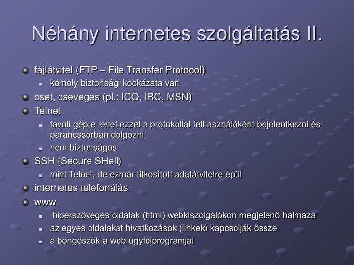 Néhány internetes szolgáltatás II.