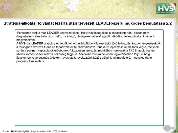 Stratgia-alkotsi folyamat lezrta utn tervezett LEADER-szer mkds bemutatsa 2/2