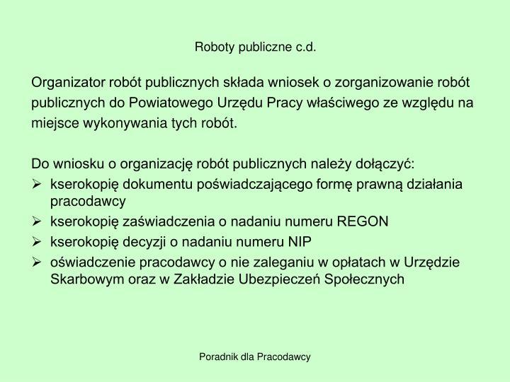 Roboty publiczne c.d.