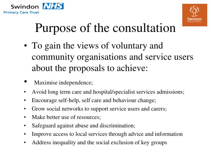 Purpose of the consultation