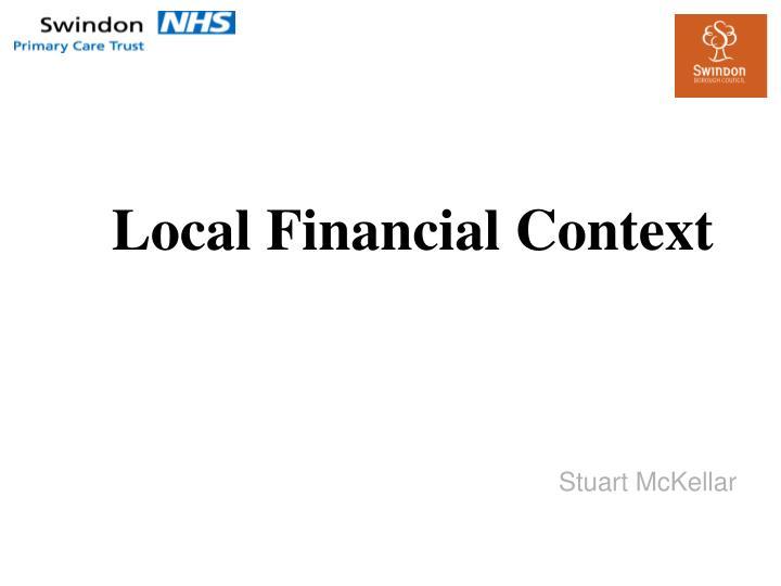 Local Financial Context
