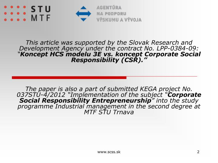 This article was supported by the Slovak Research and Development Agency under the contract No. LPP-...