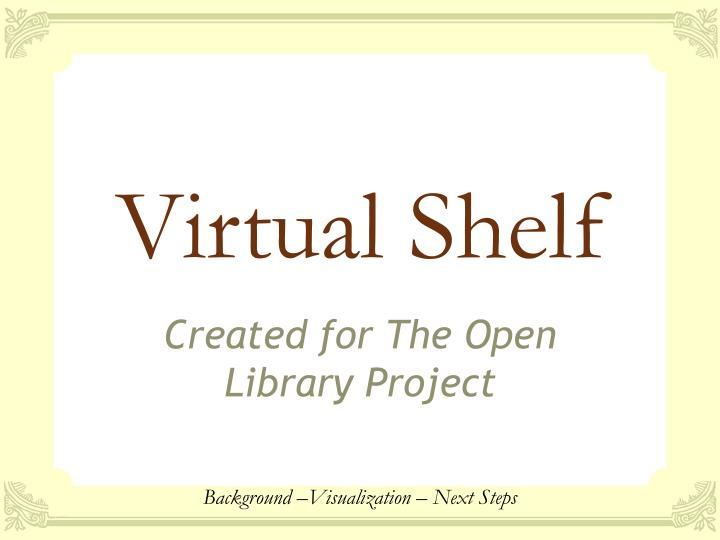 Virtual shelf