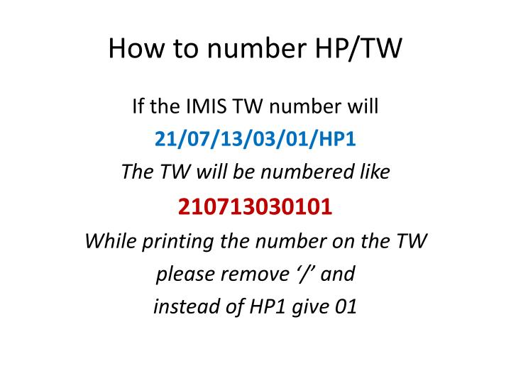 How to number HP/TW