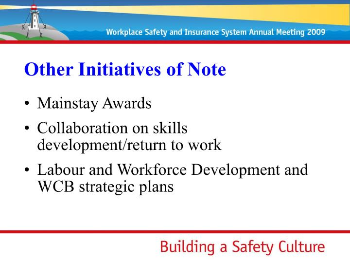 Other Initiatives of Note