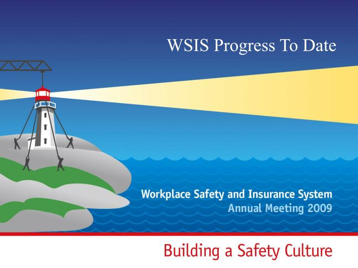 WSIS Progress To Date